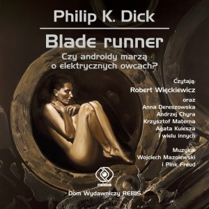 BLADE_RUNNER_okladka_audiobooka-e1354048490679